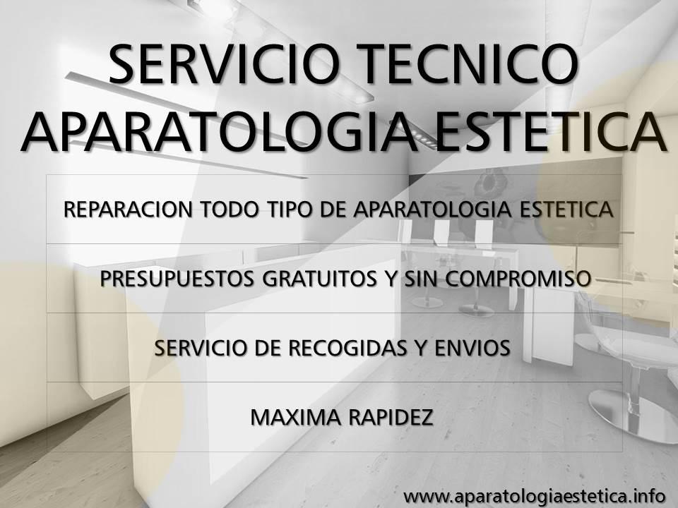 REPARACION TODO TIPO DE APARATOLOGIA ESTETICA