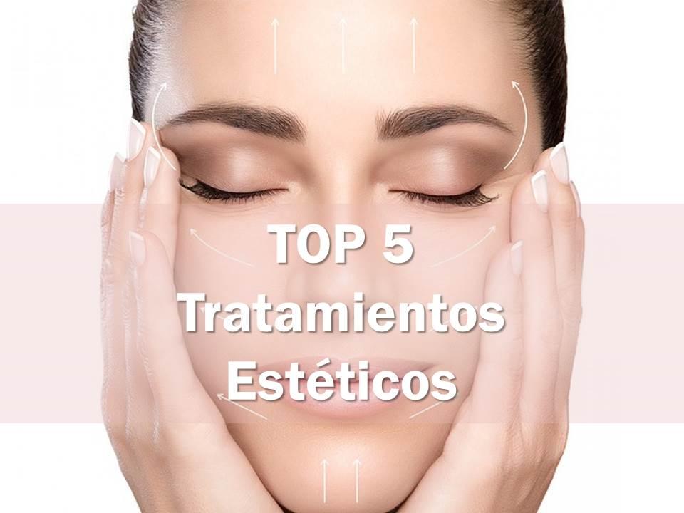 TOP 5 EN TRATAMIENTOS ESTETICOS